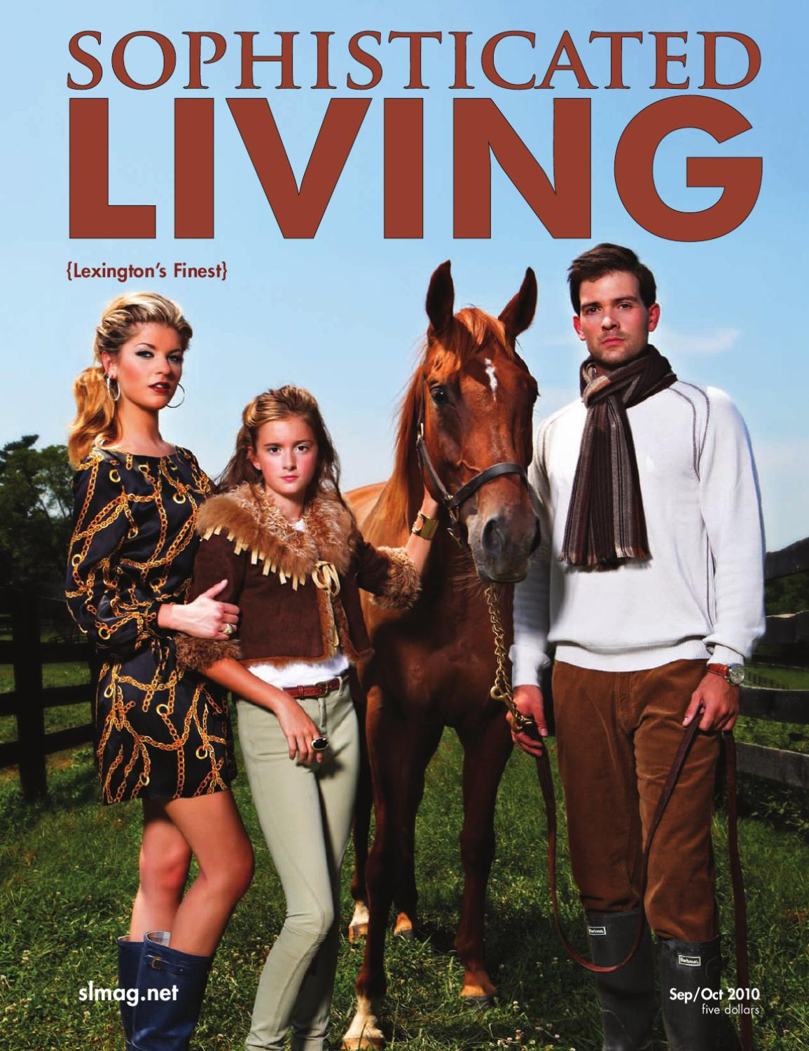 Sophisticated Living Lexington Sept/Oct 2010 by Williams Media - issuu