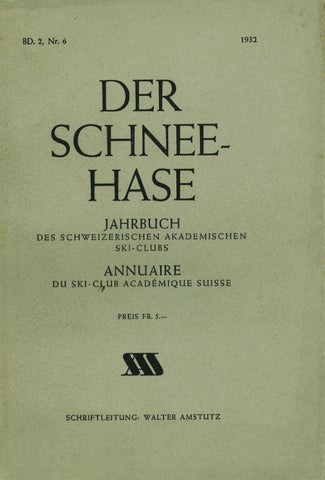 Nr 6 1932 by Swiss Academic Ski Club - issuu