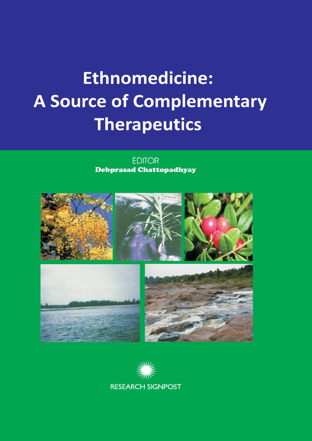 Ethnomedicine: A Source of Complementary Therapeutics by