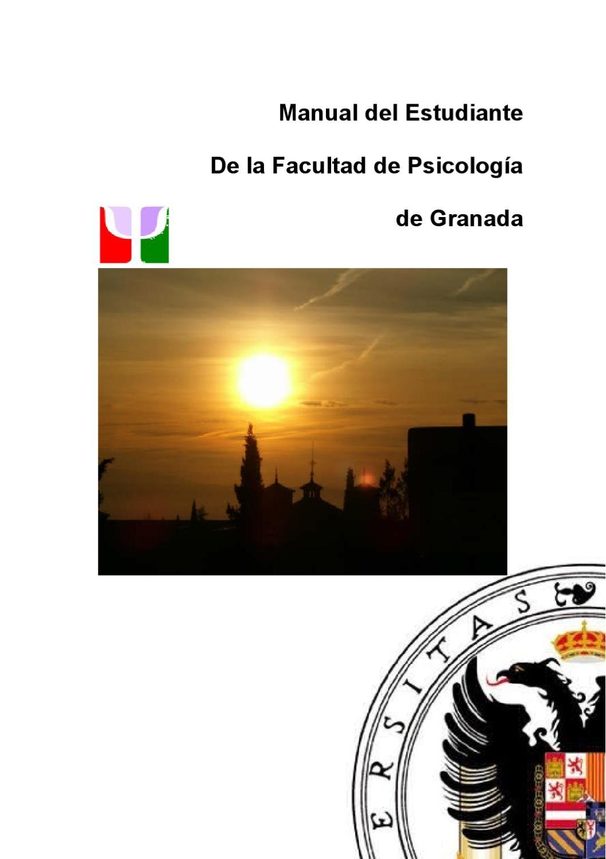 Manual del Estudiante de la Facultad de Psicología de la UGR by ...