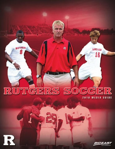 2010 Rutgers Men S Soccer Media Guide By Rutgers Athletics Issuu