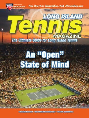 Long Island Tennis Magazine - Sept Oct 2010 by United Sports ... aeebb33f12419