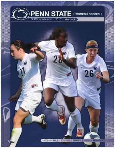 c4d678667f77 2010 Penn State Women s Soccer Yearbook by Penn State Athletics - issuu