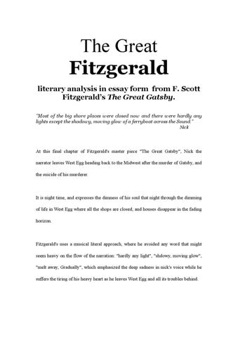 """an analysis of he great gatsby by f scott fitzgerald Read this essay on analysis of """"the great gatsby"""" by f scott fitzgerald come browse our large digital warehouse of free sample essays get the knowledge you need in order to pass your classes and more."""