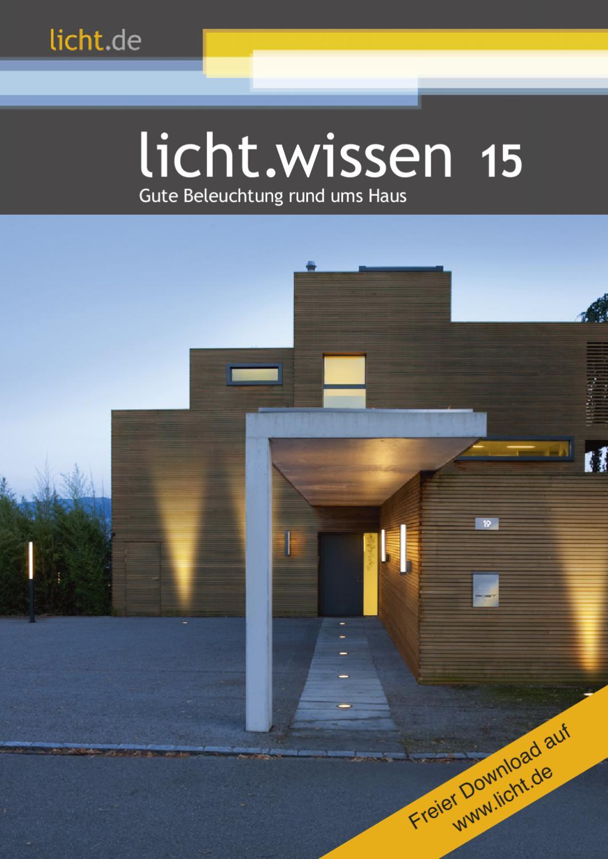 """licht.wissen 15 """"Gute Beleuchtung rund ums Haus"""" by licht.de - issuu"""