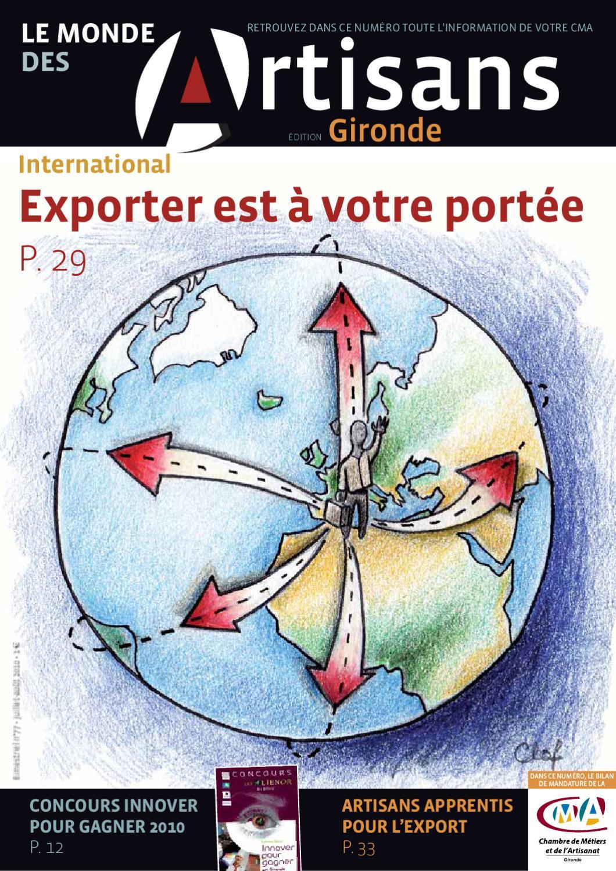 Le monde des artisans juillet 2010 by chambre de m tiers - Chambre des metiers gironde ...