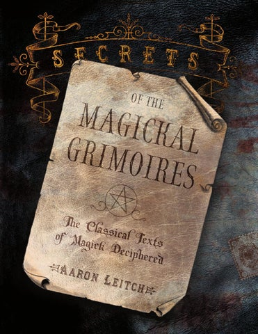Secrets of the Magickal Grimoires, by Aaron Leitch by