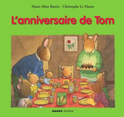 L Anniversaire De Tom By Fleurus Editions Issuu