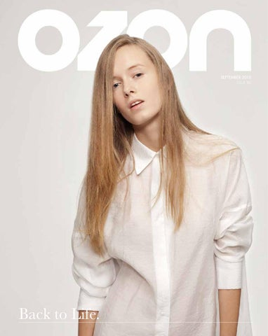 ac274a213f9f OZON September 2010  Back to Life  by OZON Magazine - issuu