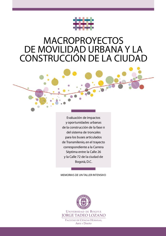 Macroproyectos de Movilidad Urbana by Mauricio Ardila Echeverría - issuu