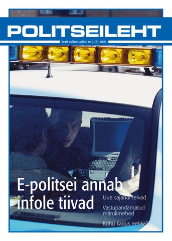 52f24a5fac2 Politseileht 8 by Eesti Politsei - issuu