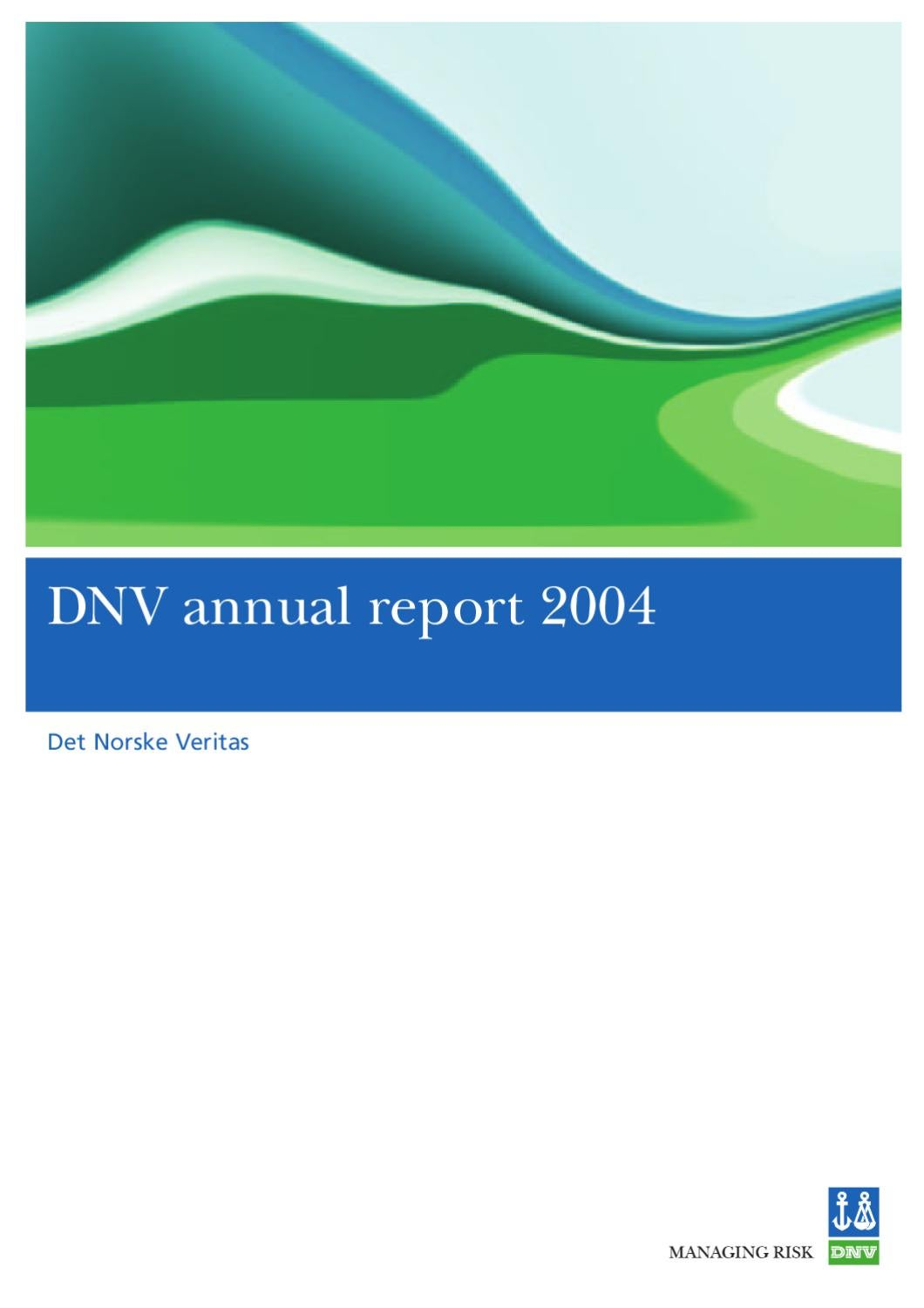 DNV annual report 2004 by DNV GL (old account) - issuu