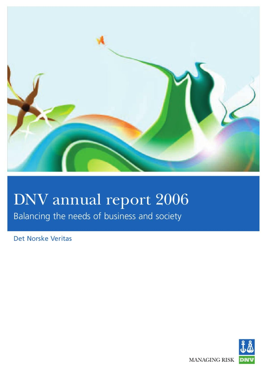 DNV annual report 2006 by DNV GL (old account) - issuu