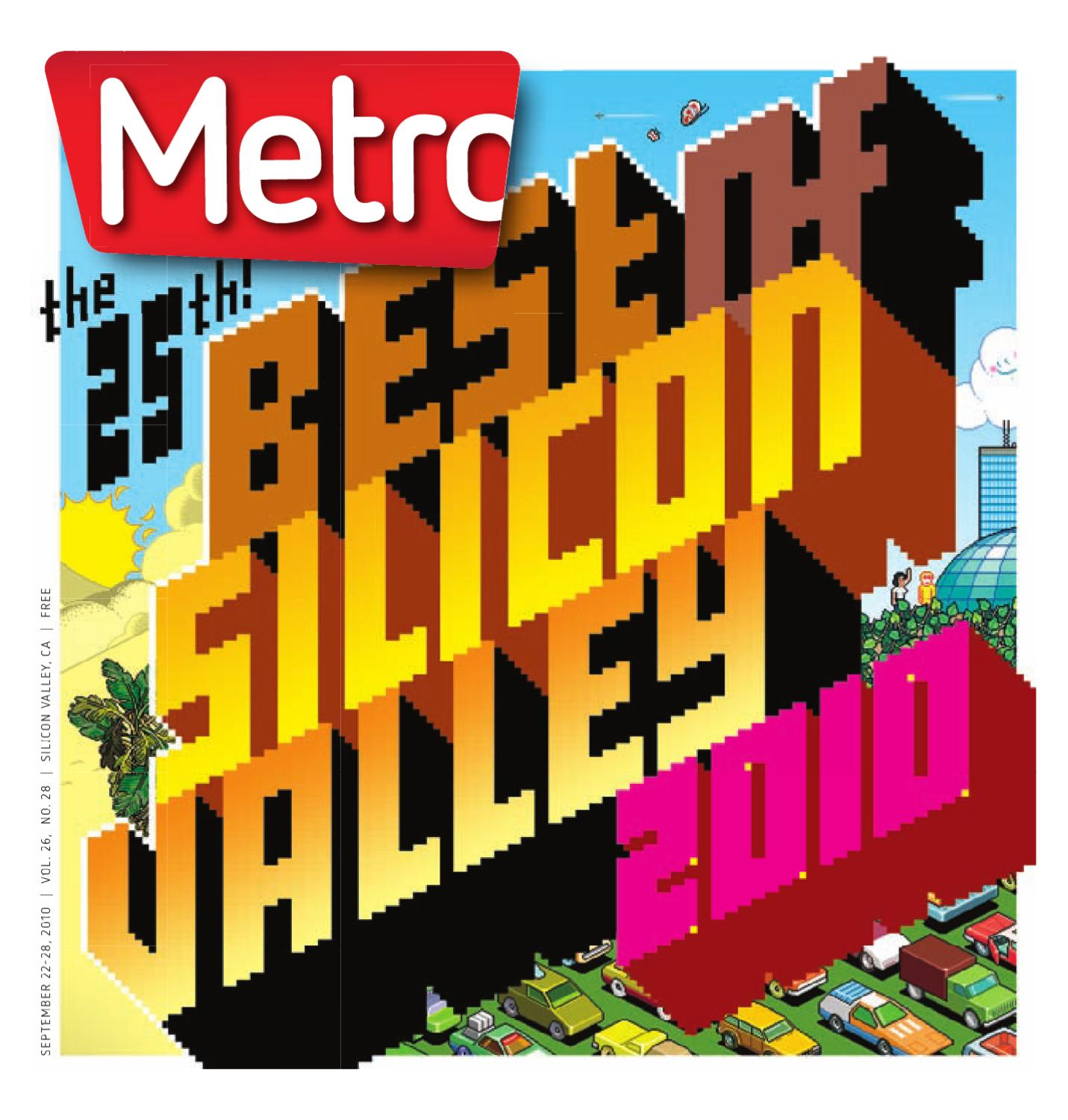 2010 Best Metro Silicon Valley by Metro Publishing issuu