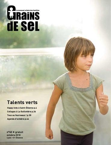 Talents verts Happy kids à Saint-Étienne p.4 Collages à La Guillotière p.26  Tous au fourneaux ! p.30 Agenda d octobre p.44 afb3e084ac50
