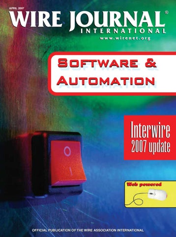 software \u0026 automation by wire journal international, inc issuuwire journal april 2007