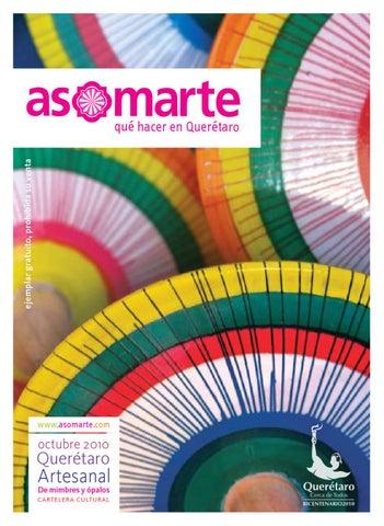 Querétaro Artesanal Asomarte Octubre 2010 By Asomarte