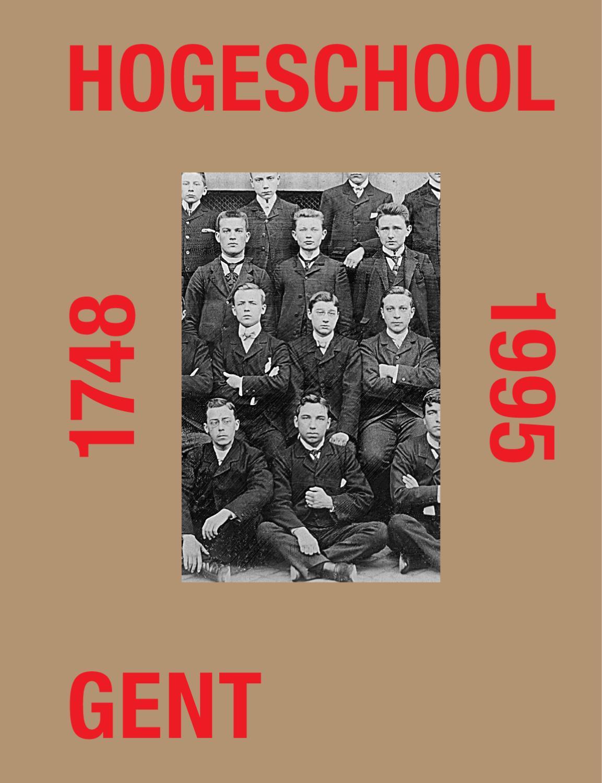 46c3152fde8efb Hogeschool Gent 1748-1995 (sample pages) by Studio Luc Derycke - issuu