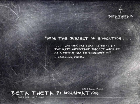 Foundation Annual Report 2009 by Beta Theta Pi - issuu