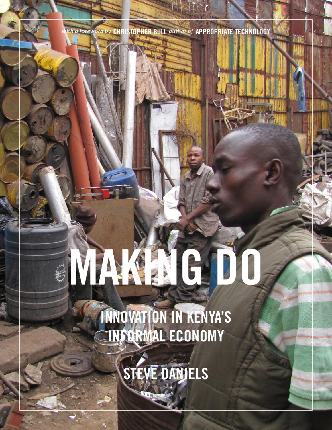 Tremendous Making Do Innovation In Kenyas Informal Economy By Steve Pabps2019 Chair Design Images Pabps2019Com
