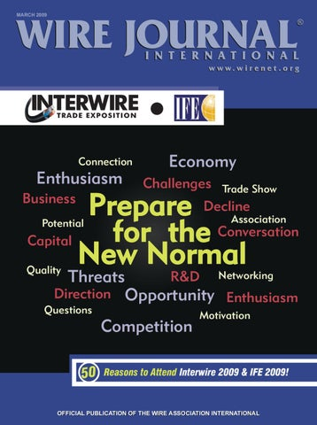 prepare for the new normal by wire journal international, inc issuuwire journal march 2009