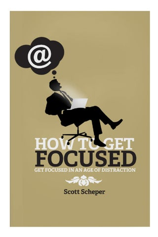 To Get Focused 7 What The Principles In This Book Taught Me 8
