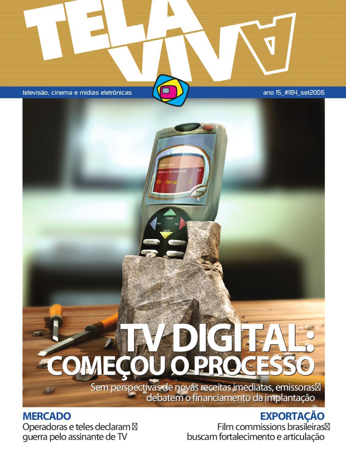 e6b26bec4c2 Revista Tela Viva 164 - setembro 2006 by Converge Comunicacoes - issuu