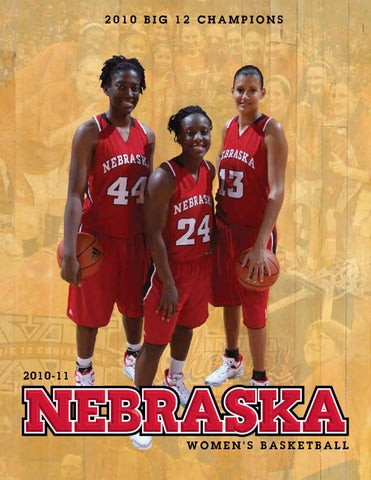 2010-11 Nebraska Women s Basketball Guide by Matt Smith - issuu caafe16b3