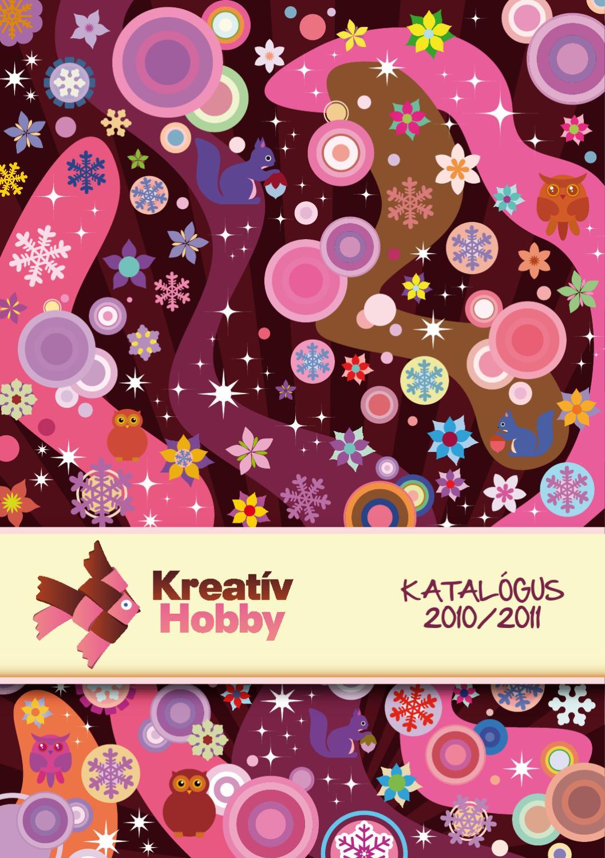 KREATÍV HOBBY KATALÓGUS 2010-2011 by Antonio Ammendola - issuu 554586401b