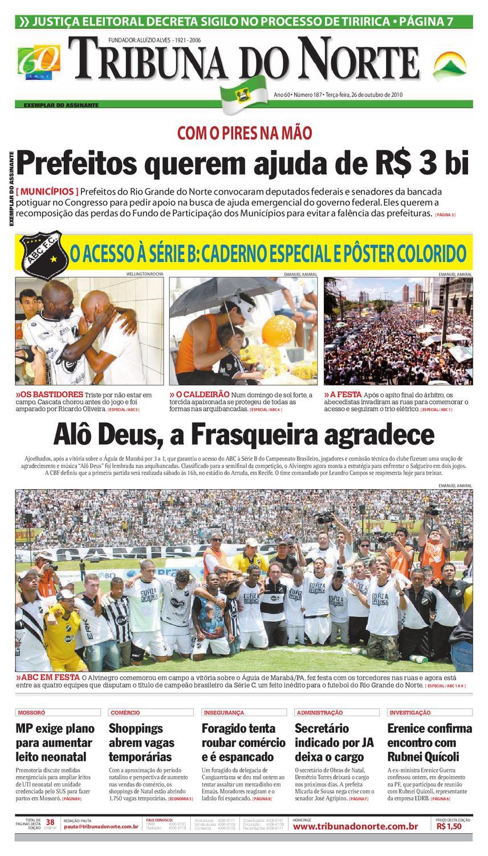 Tribuna do Norte - 26 10 2010 by Empresa Jornalística Tribuna do Norte Ltda  - issuu 76d1818576dd5