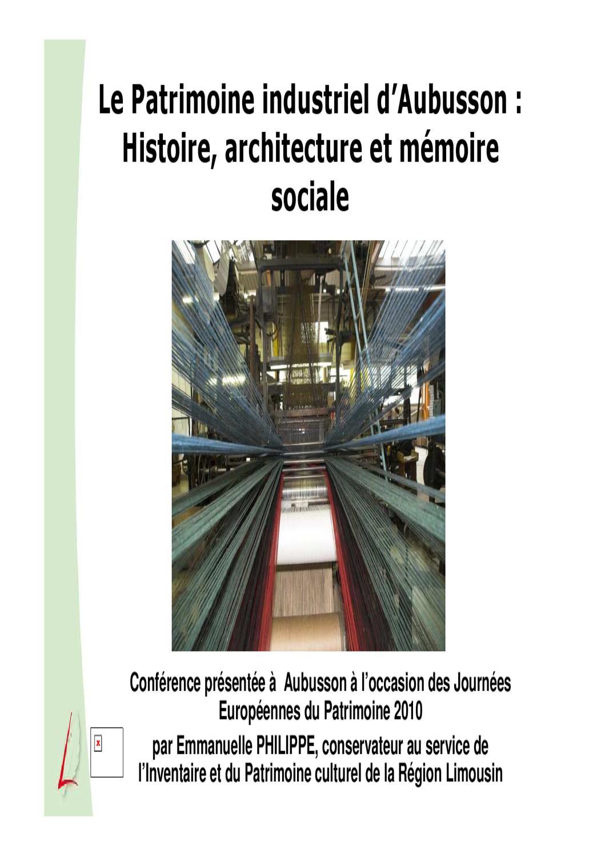 Matériel De Tapissier D Occasion le patrimoine industriel d'aubussonrégion limousin - issuu