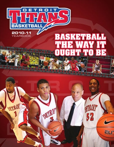 The 2010-11 Detroit Titans Men's Basketball Yearbook by P ...