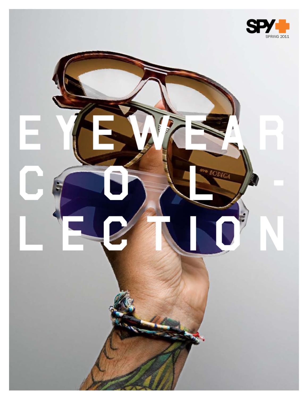 2e555a39b6 SPY Sunglasses 2011 by Pete Kleissl - issuu