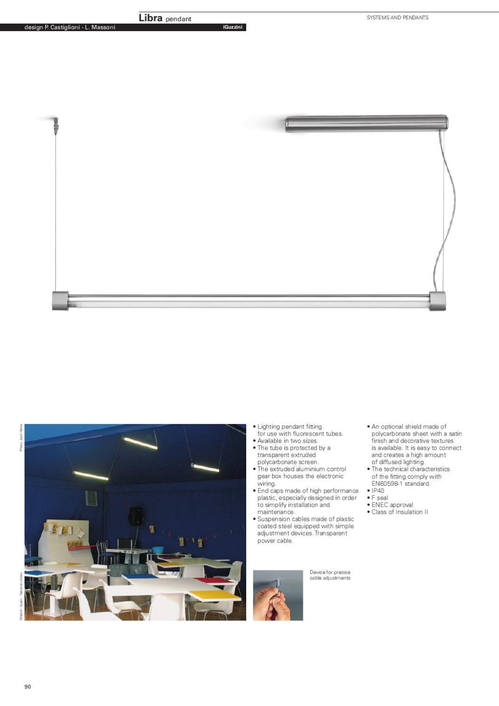 Fluorescent Lighting Systems - iGuzzini - English language ... on tube terminals, tube dimensions, tube assembly, tube fuses,