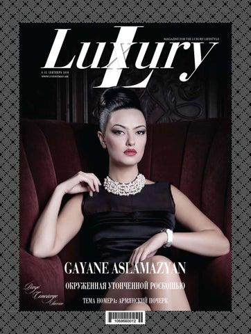 Gayane Aslamazyan By Luxury Magazine Issuu