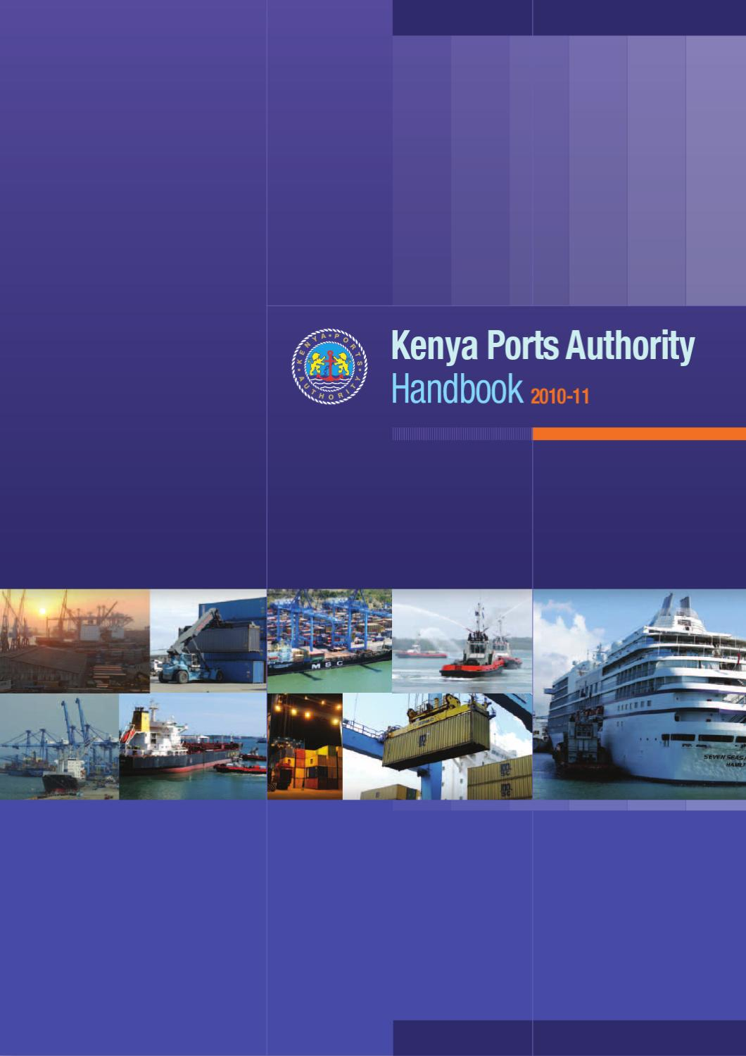 Kenya Ports Authority Handbook 2010-11 by Land & Marine Publications