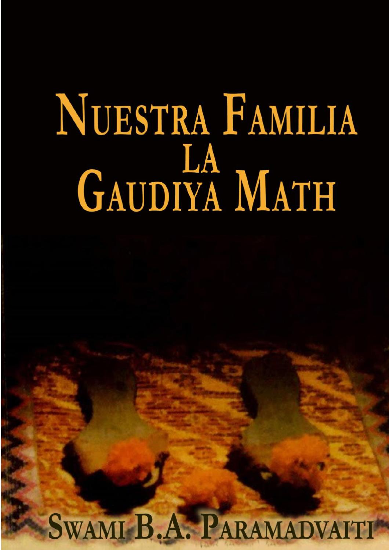 Nuestra familia la gaudiya math by Gopi Gita - issuu