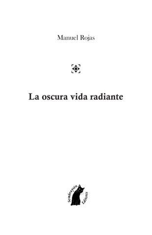 Manuel Rojas - La Oscura Vida Radiante by Anarkia .cl - issuu 687b7979f76