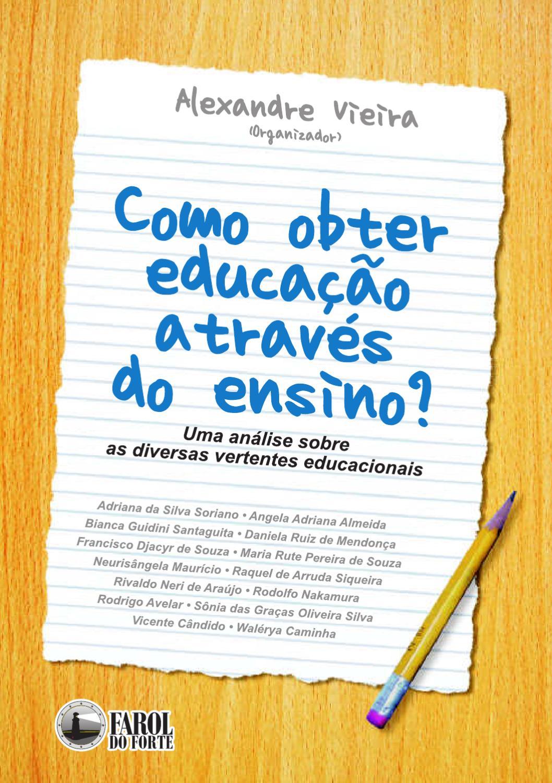 Como obter educação através do ensino by Farol do Forte - issuu ef2ff39822efc
