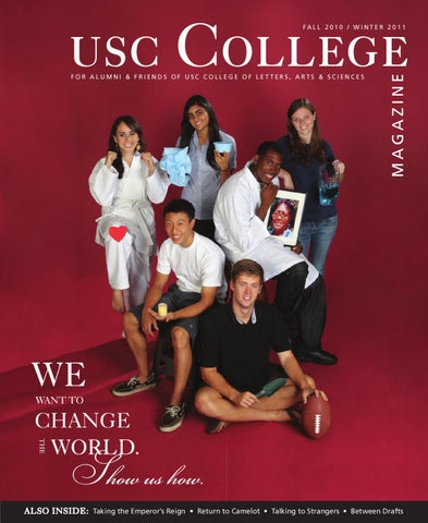 Usc College Magazine Fall 2010winter 2011 By Usc Dornsife Office Of