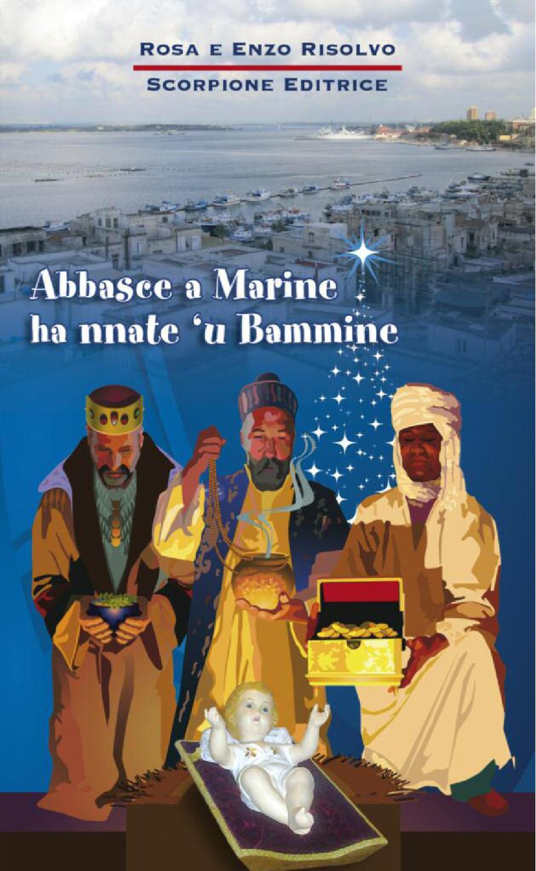 Poesie Di Natale In Dialetto Tarantino.Abbasce A Marine Ha Nnate U Bammine By Angelo Todaro Issuu