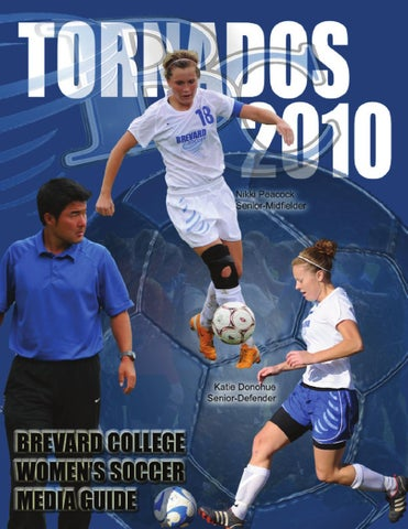 2010 womens soccer media guide by brevard college tornados issuu page 1 fandeluxe Image collections