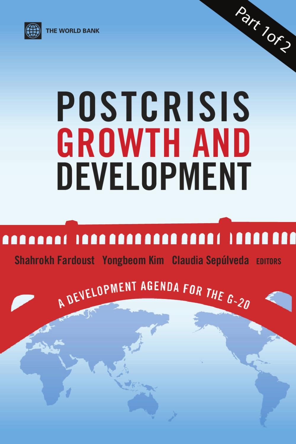 Postcrisis growth and development a development agenda for the g 20 postcrisis growth and development a development agenda for the g 20 part 1 of 2 by world bank publications issuu fandeluxe Images