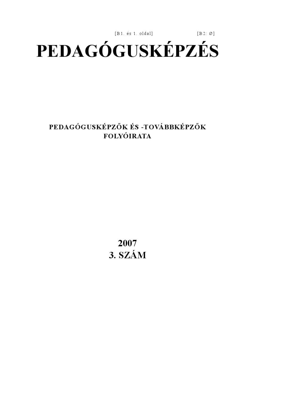 Pedagógusképzés 2007. 3. szám by Folyóirat Pedagógusképzés - issuu 54fbb5dce3