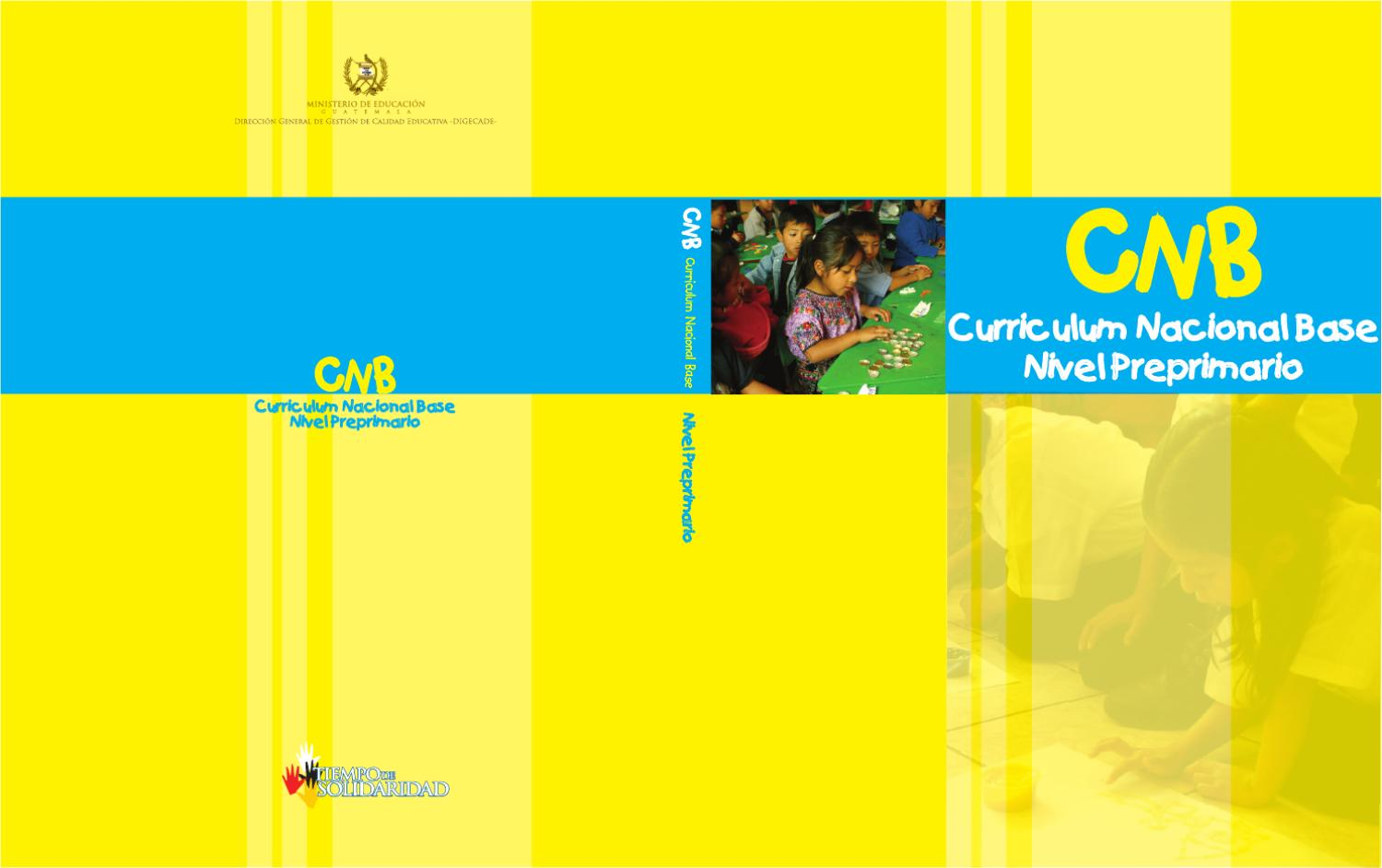 Cnb preprimaria by ernesto ventura issuu for Curriculum de nivel inicial