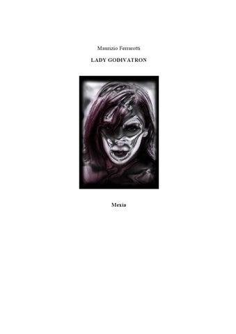 Lady Godivatron by Maurizio Ferrarotti - issuu 7ace4c8a7a1