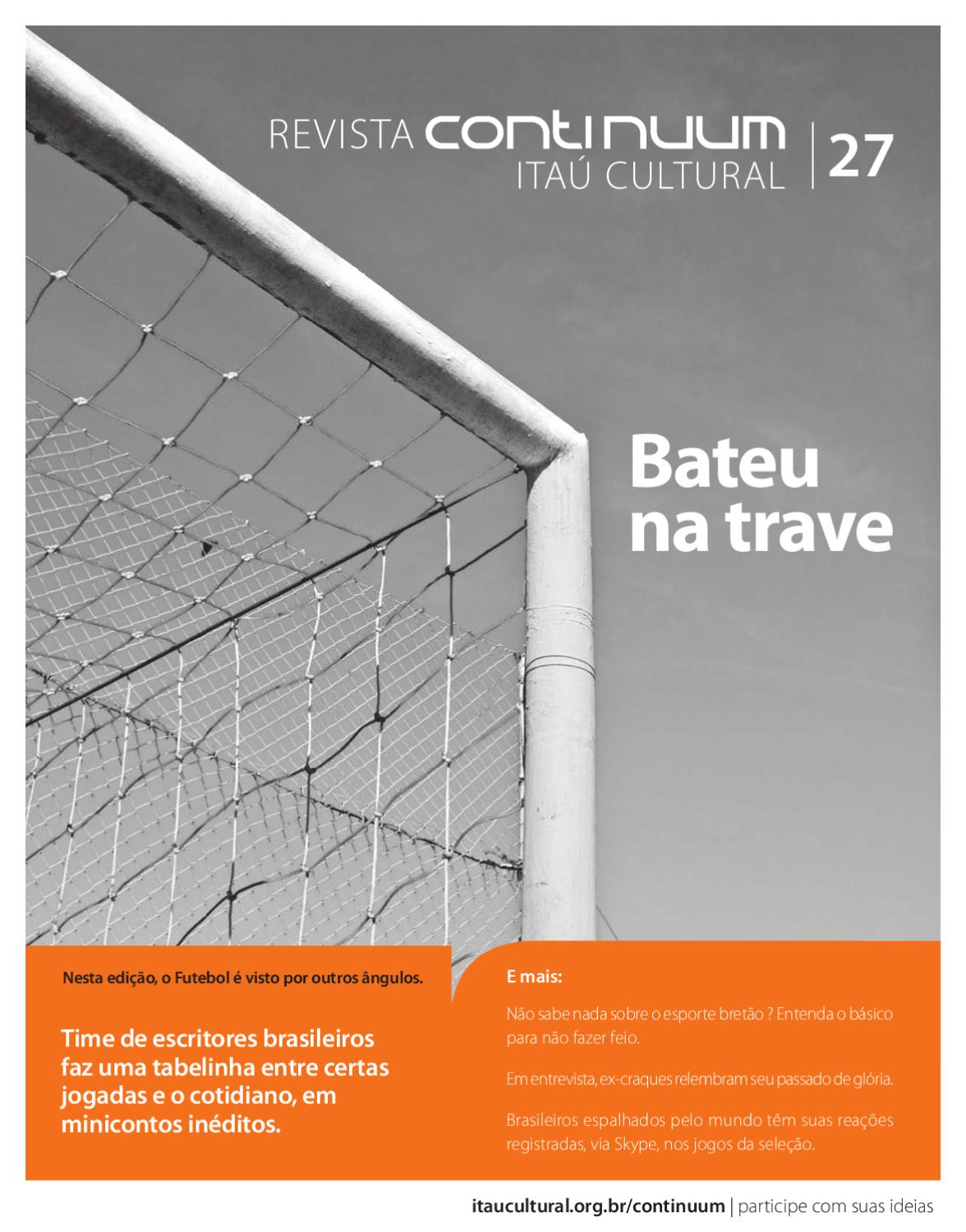 Continuum 27 - Bateu na trave by Itaú Cultural - issuu 5df6fb3425317