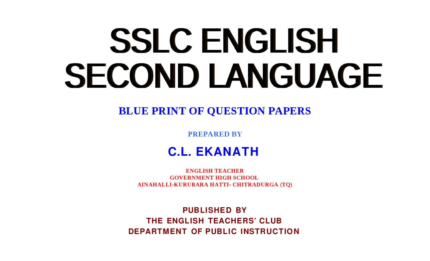 Sslc english second lang qp blue print by c l ekanath by education sslc english second lang qp blue print by c l ekanath by education chitradurga issuu malvernweather Image collections