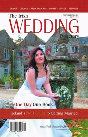 4ac2f4a3 The Irish Wedding Directory 2011 - Winter Edition by IDS Media Group ...
