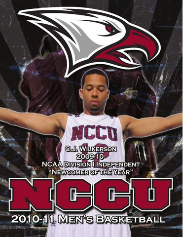 2010 11 Nccu Men S Basketball Information Guide By North Carolina Central University Department Of Athletics Issuu